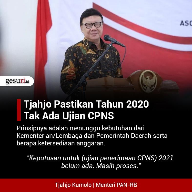 Tjahjo Kumolo Pastikan Tahun 2020 Tak Ada Ujian CPNS