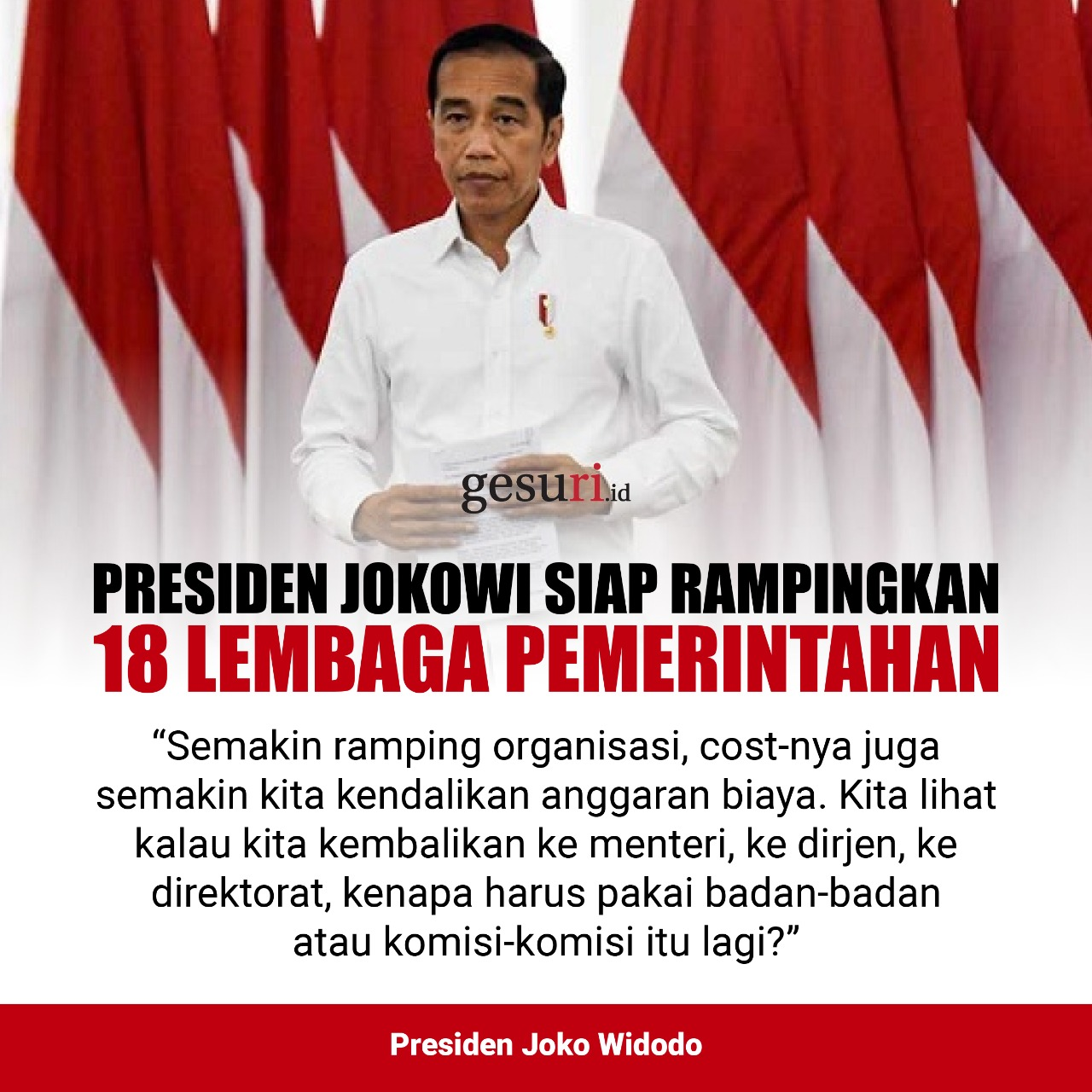 Presiden Jokowi Siap Rampingkan 18 Lembaga Pemerintahan