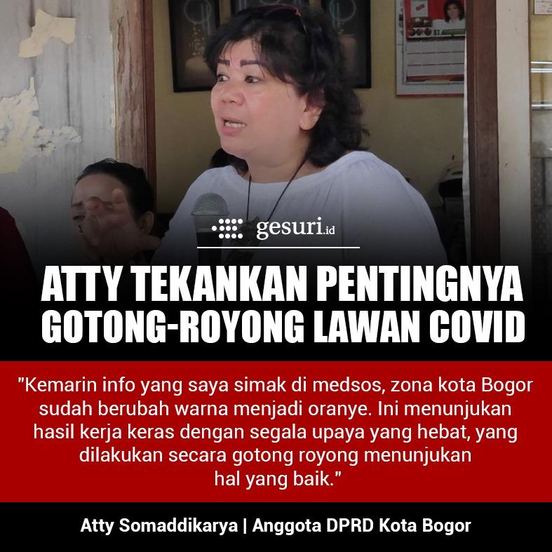 Atty Tekankan Pentingnya Gotong Royong Lawan Covid-19