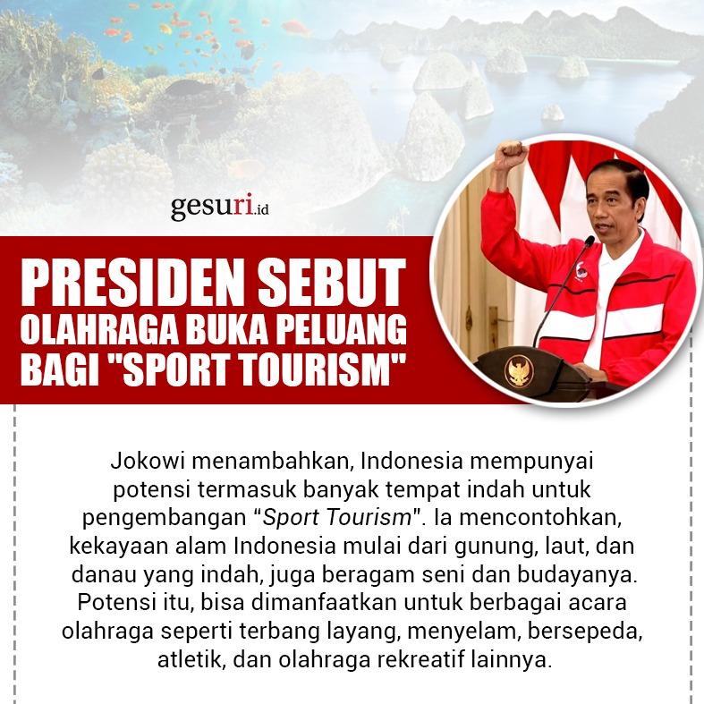 Presiden Sebut Olahraga Buka Peluang Bagi Sport Tourism