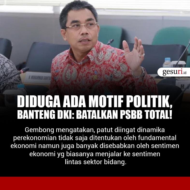 Diduga Ada Motif Politik, Banteng DKI: Batalkan PSBB Total!