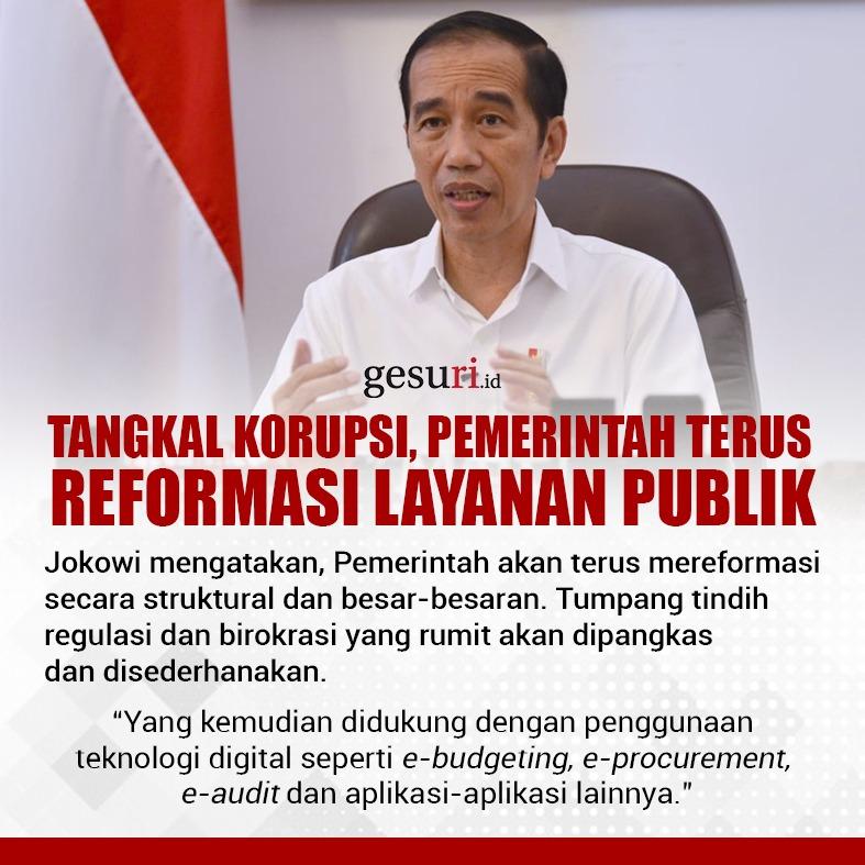 Tangkal Korupsi, Pemerintah Terus Reformasi Layanan Publik