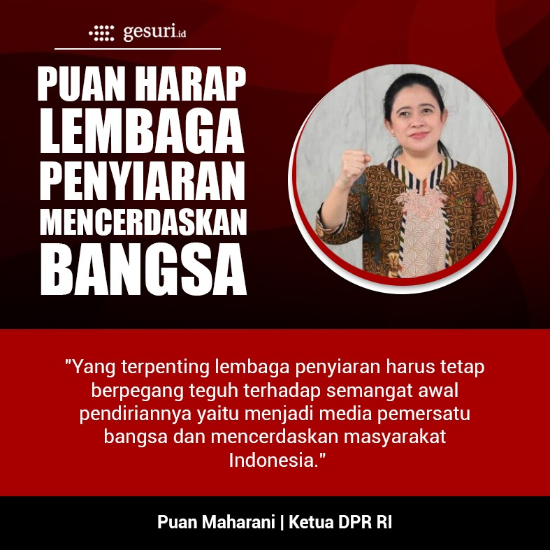 Puan Maharani Berharap Lembaga Penyiaran Mencerdaskan Bangsa