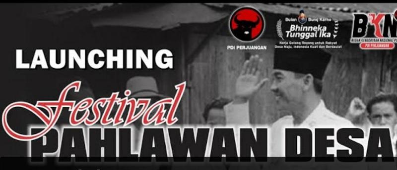Bulan Bung Karno,PDI Perjuangan Rilis Festival Pahlawan Desa